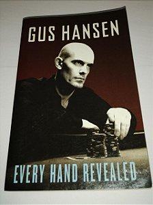 Every Hand Revealed - Gus Hansen (em inglês)