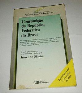 Constituição da República Federativa do Brasil 1988 - Juarez de Oliveira
