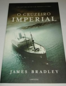 O Cruzeiro Imperial - James Bradley