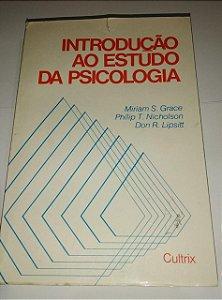 Introdução ao estudo da psicologia - Miriam S. Grace