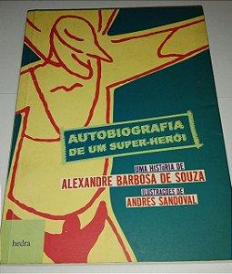 Autobiografia de um super-herói - Alexandre Barbosa de Souza