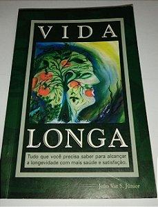 Vida longa - João Vaz S. Junior