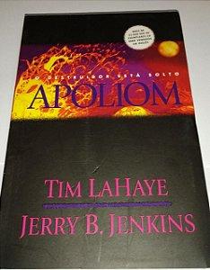 Apoliom - O Destruidor está solto - Deixados para trás - Tim Lahaye