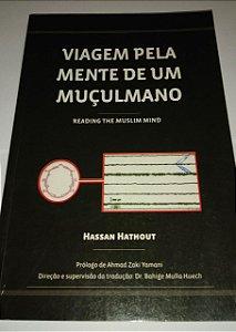 Viagem pela mente de um muçulmano - Hassan Hathout