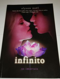 Infinito - Alyson Noel - Os imortais  vol. 6