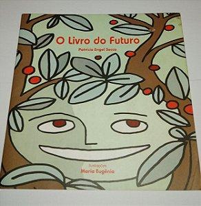 O livro do futuro - Patrícia Engel Secco