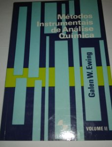 Métodos instrumentais de análise química - Galen W. Ewing vol. 2