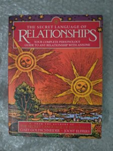 The Secret Language Of Relationshps - Gary Goldschneider e Joost Elffers