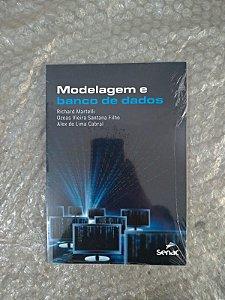 Modelagem e Banco de Dados - Richard Martelli, Ozeas Vieira Santana Filho e Alex de Lima Cabral