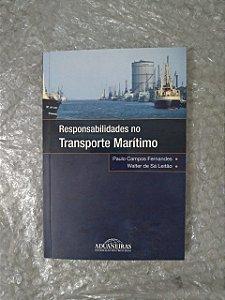 Responsabilidades no Transporte Marítimo - Paulo Campos Fernandes e Walter de Sá Leitão