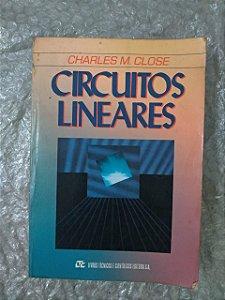 Circuitos Lineares - Charles M. Close