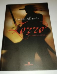 Zorro começa a lenda - Isabel Allende