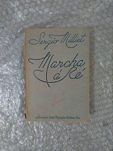 Marcha á Ré - Sergio Milliet