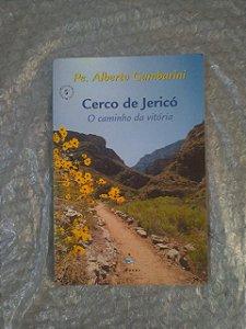 Cerco de Jericó - Pe. Alberto Gambarini