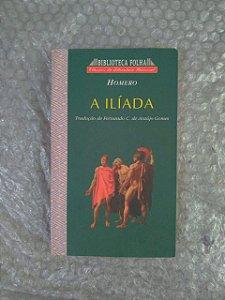 A Ilíada - Homero - Biblioteca Folha