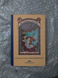 Desventuras em Série: O Lago das Sanguessugas - Lemony Snicket
