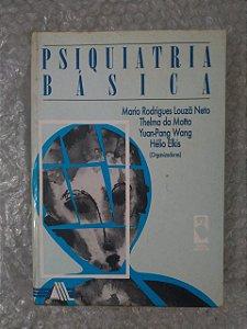 Psiquiatria Básica - Mario Rodrigues Louzã Neto