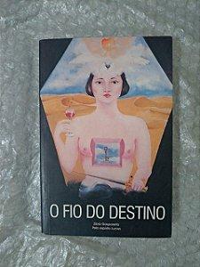 O Fio do Destino - Zibia Gasparetto