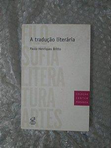 Tradução Literária - Paulo Henriques Britto