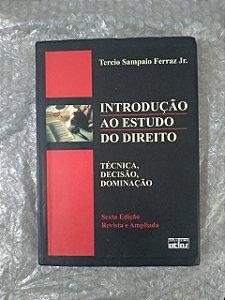 Introdução ao Estudo do Direito - Tercio Sampaio Ferraz Jr.