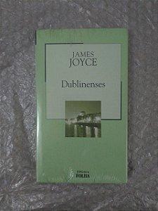 Dublinenses - James Joyce - Coleção biblioteca Folha