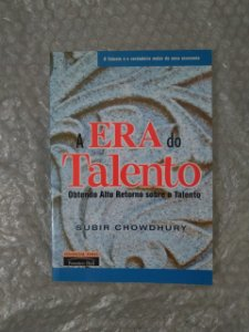 A Era do Talento - Subir Chowdhury