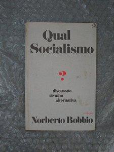 Qual Socialismo? - Norberto Bobbio