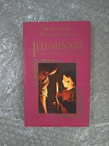 Illuminata - Marianni Williamson