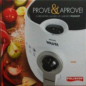 Prove e aprove - Polishop - O irresistível mundo de sabores