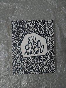 Eu  Me Chamo Antônio - Pedro Gabriel (marcas)