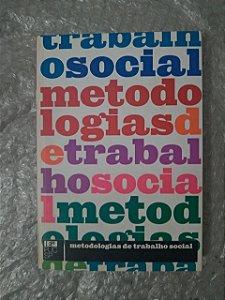 Metodologia de Trabalho Social - Org. Carola Carbajal