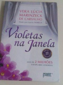 Violetas na janela - Romance espírita - Patrícia - Vera Lúcia Marinzeck de Carvalho (marcas)