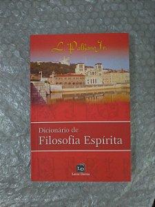 Dicionário de Filosofia Espírita - L. Palhano Jr.
