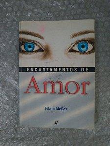 Encantamentos de Amor - Edain McCoy