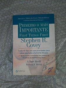 Primeiro o Mais Importante - Stephen R. Covey