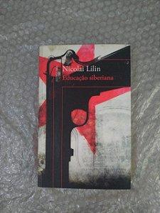 Educação Sibiriana - Nicolai Lilin