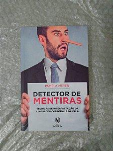 Detector de Mentiras - Pamela Meyer