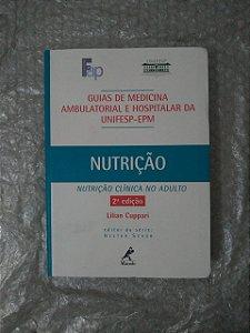 Nutrição - Lilian Cupparise (Guias de Medicina Ambulatorial e Hospitalar da Unifesp-EPM)