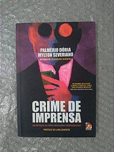 Crime de Imprensa -  Palmério Dória e Mylton Severiano
