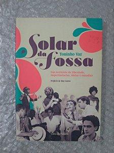 Solar da Fossa - Toninho Vaz