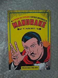 Mandrake: O Mundo do Espelho e Outras Histórias - Lee Falk e Phil Davis