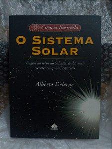 O Sistema Solar - Alberto Delerue
