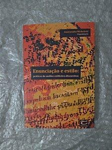Enunciação e Estilo: Práticas de Análise Estilístico-Discursivas - Guaraciaba Micheletti