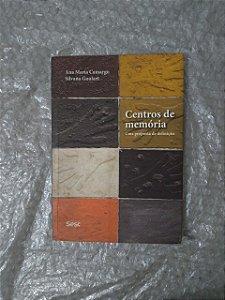 Centros de memória - Ana Maria Camargo e Silvana Goulart