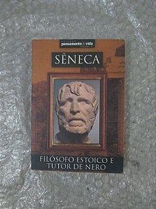 Sêneca - Filósofo Estoico e Tutor de Nero
