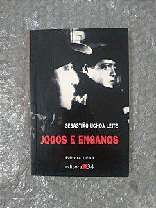 Jogos e Enganos - Sebastião Uchoa Leite