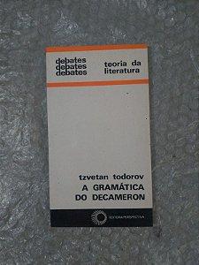 A Gramática do Decameron - Tzvetan Todorov