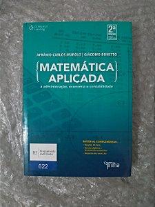 Matemática Aplicada - Afrânio Carlos Murolo e Giácomo Bonetto