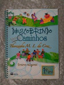 Descobrindo Novos Caminhos: Ensino Religioso - Therezinha M. L. Cruz
