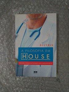 A Filosofia em House - Biltris